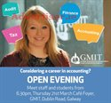 CONSIDERING A CAREER IN ACCOUNTING? OPEN EVENING - GMIT